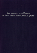 ''Population and Family in Early-Modern Central Japan''