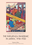 ''The Influenza Pandemic in Japan, 1918–1920: The First World War between Humankind and a Virus''