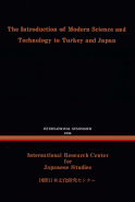 The Introduction of Modern Science and Technology to Turkey and Japan